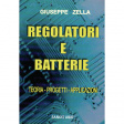 ISBN 978-88-89150-86-3 Regolatori e batterie